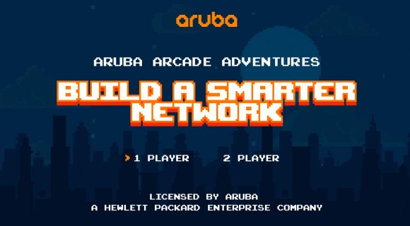 Aruba Arcade Adventures: Build a Smart Network
