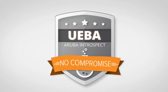 An Overview to Aruba IntroSpect's User and Behavior Analytics (UEBA)
